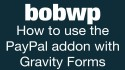 Video thumbnail for vimeo video How to Use the Paypal Addon with the WordPress plugin Gravity Forms