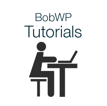 bobwp tutorials