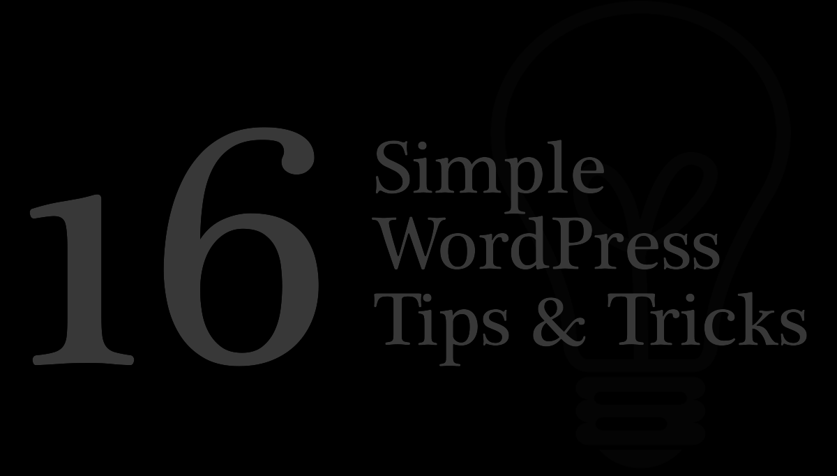 WordPress simple tricks and tips
