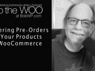 Offer Products to be Pre-ordered on WooCommerce